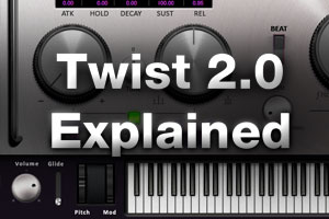 Twist 2.0 Explained
